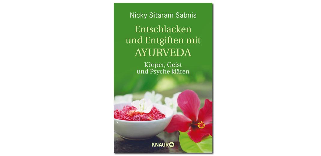Entschlacken und Entgiften mit Ayurveda – von Nicky Sitaram Sabnis