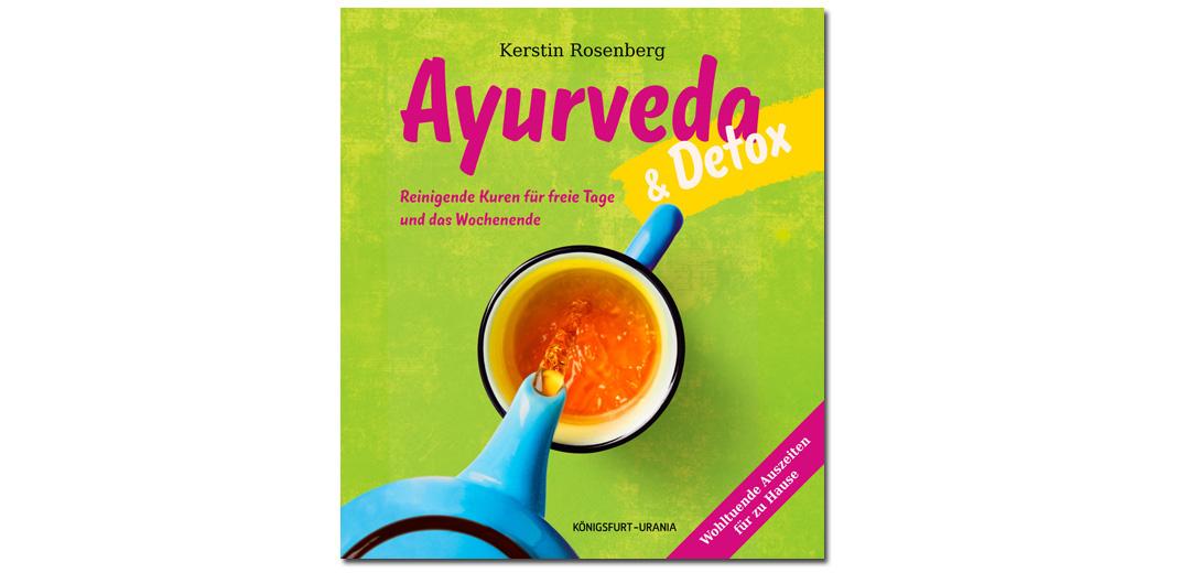 Ayurveda und Detox – von Kerstin Rosenberg