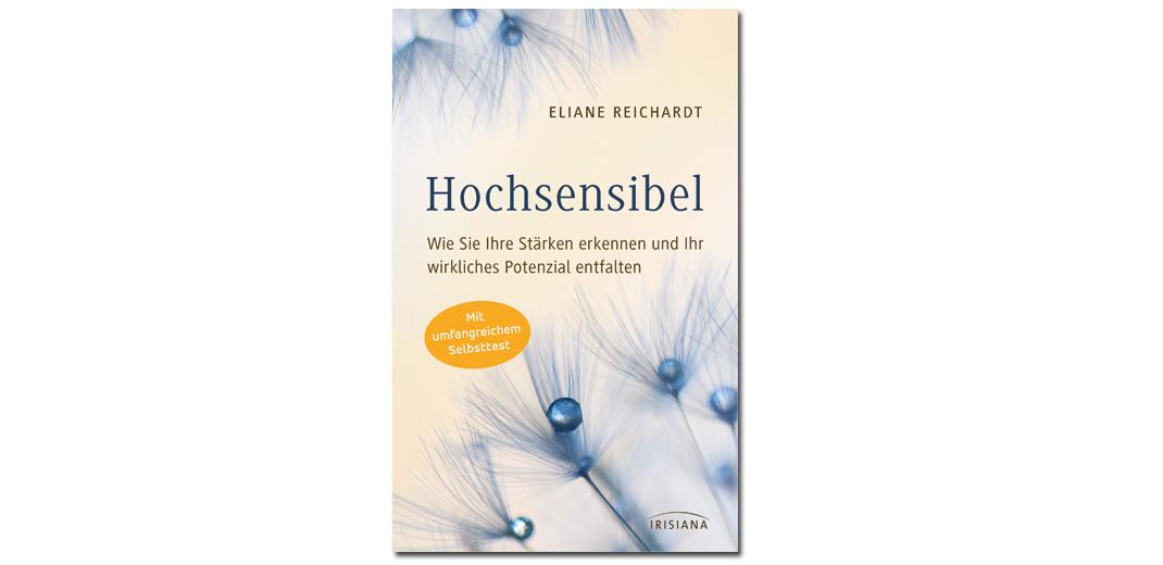 Hochsensibel – von Eliane Reichardt