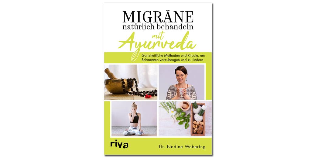 Migräne natürlich behandeln mit Ayurveda – von Dr. Nadine Webering
